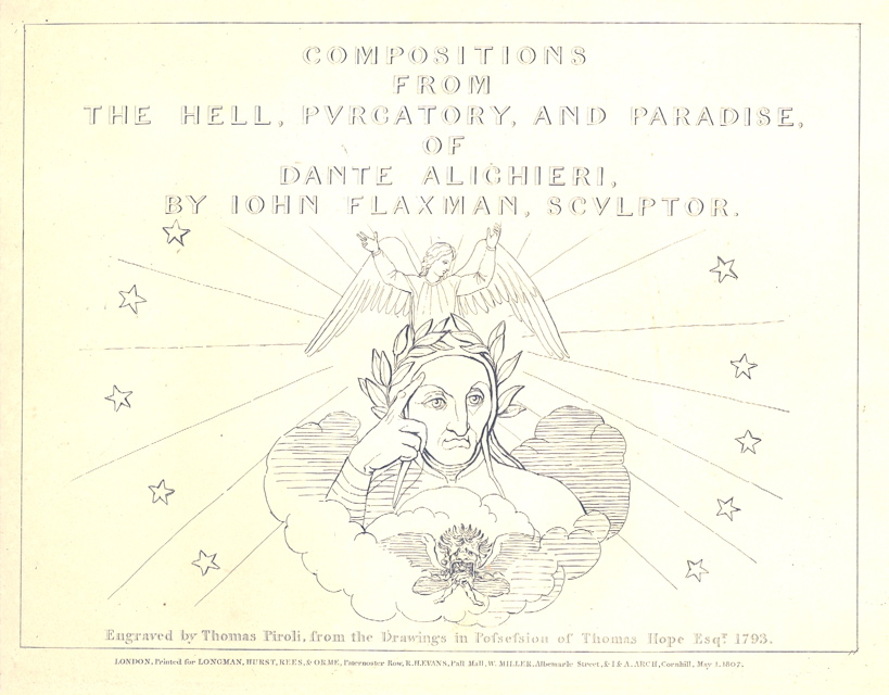 Image for COMPOSITIONS FROM THE HELL, PURGATORY, AND PARADISE OF DANTE ALIGHIERI.  FLAXMAN'S DESIGNS FROM DANTE. Engraved by Thomas Piroli from the drawings in the possession of Thomas Hope, Esq. 1793.